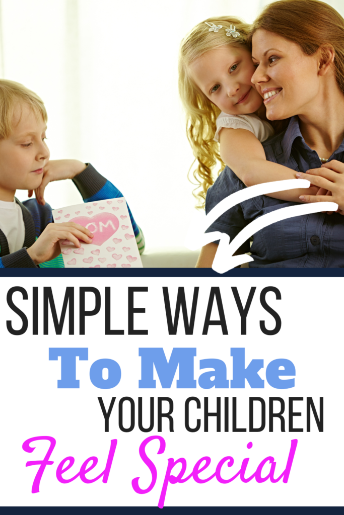 simple ways to make your children feel special