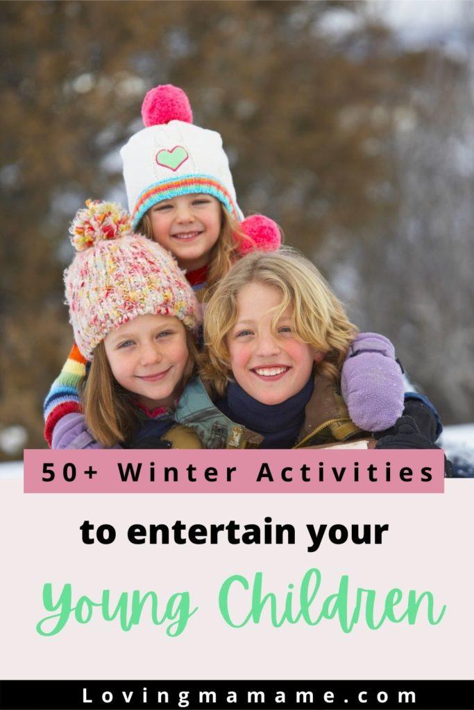 50+ Winter Activities To Entertain Your Young Children